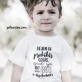 """Camiseta bebé y niños """"Dejen de prohibir cosas"""""""