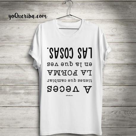 """Camiseta """"Cambia la forma de ver las cosas"""""""
