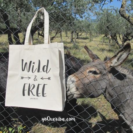 "Tote Bag ""Wild & Free"""