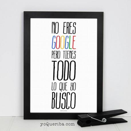 """Lámina """"No eres Google..."""""""