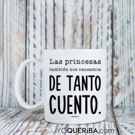 """Taza """"Princesas sin cuento""""."""