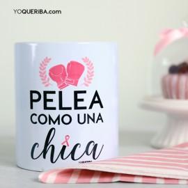 """Taza """"Pelea como una chica"""""""