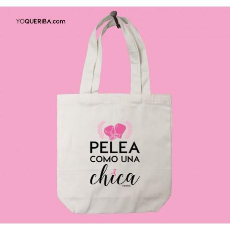 "Tote bag ""Pelea como una chica"""