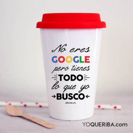 "Taza take away  ""No eres Google"""