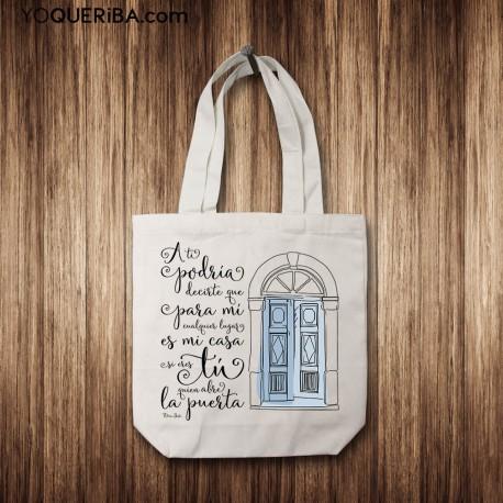 """Tote Bag """"Mi hogar donde tú abres la puerta"""""""