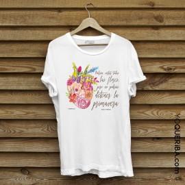 "Camiseta mujer ""No podrán detener la primavera"""