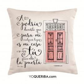 """Cojín """"Cualquier lugar es mi casa contigo"""""""