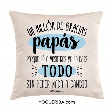"""Cojín """"Un millón de gracias papás"""""""