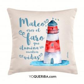 """Cojín """"Eres el Faro que ilumina nuestras vidas"""""""