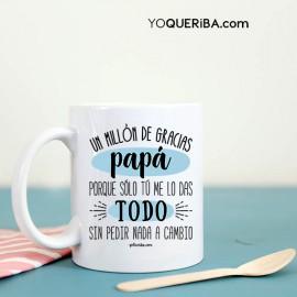 """Taza """"Un millón de gracias papá"""""""