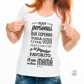 "Camiseta ""Mi mayor fan es mamá"""