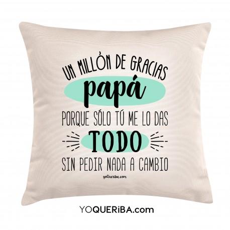 """Cojín """"Un millón de gracias papá"""""""