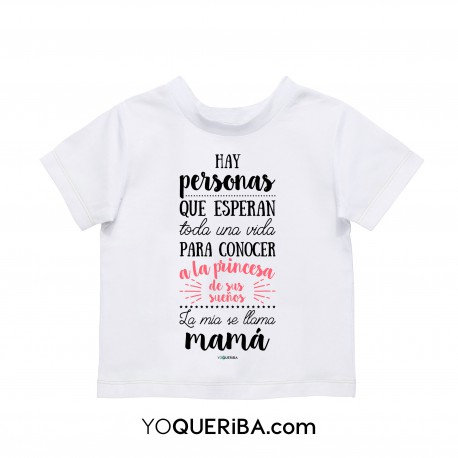"Camiseta niña ""Mi princesa se llama mamá"""