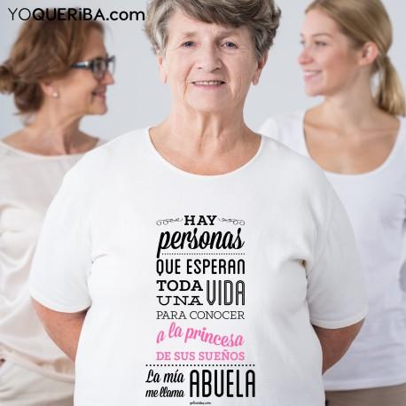 """Camiseta """"La princesa de mis sueños : ¡mi nieta!"""