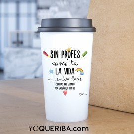 "Taza Take away personalizada ""Mi profe/ maestra es.."""
