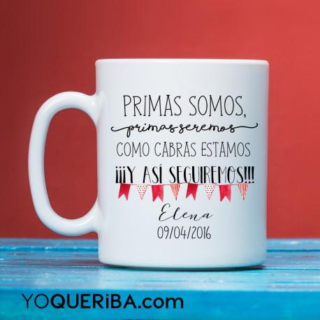 """Taza """"Primas somos"""""""