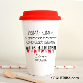 "Taza take away ""Primas somos"""