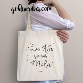 """Tote bag """"La tía que más mola """""""