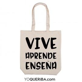 "Tote bag  para pofes ""Vive, aprende, enseña"""