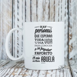 "Taza ""Mi mayor fan es mi abuela..."""