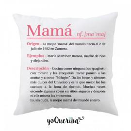 """Cojín """"Mi definición de Mamá"""""""