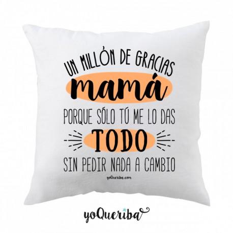 """Cojín """"Un millón de gracias mamá"""""""
